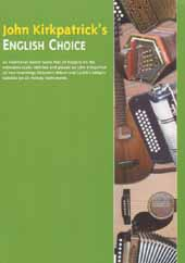 John Kirkpatricks English Choice